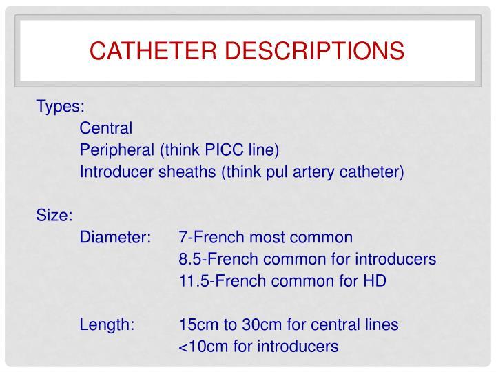 Catheter descriptions