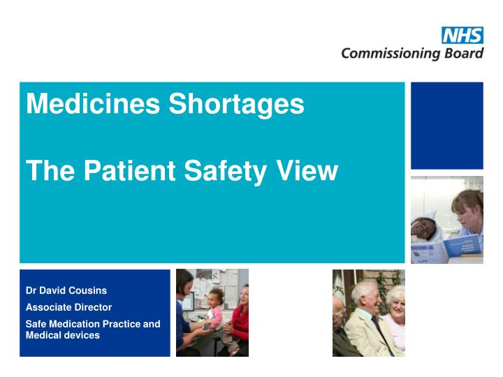 medicines shortages the patient safety view n.