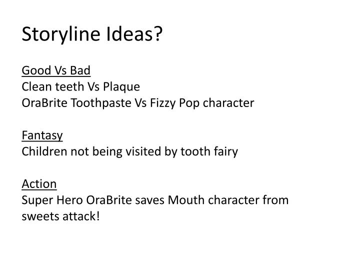 Storyline ideas
