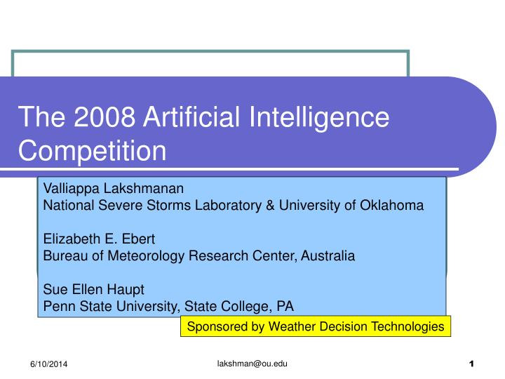 the 2008 artificial intelligence competition n.