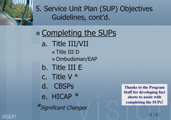 5. Service Unit Plan (SUP) Objectives Guidelines, cont'd.