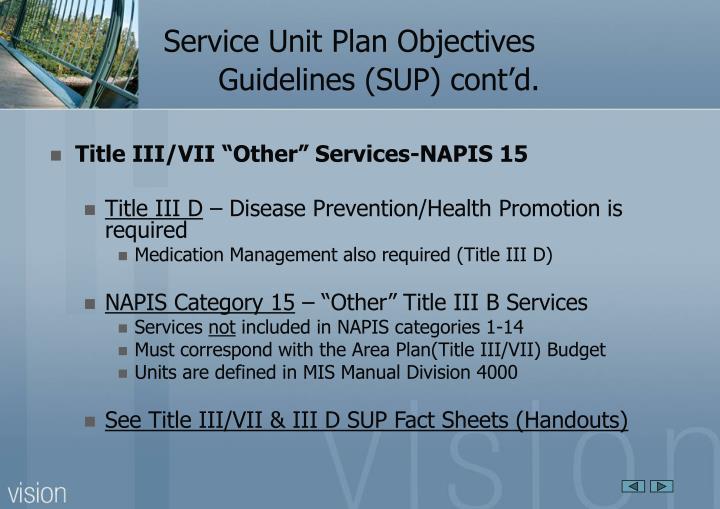Service Unit Plan Objectives Guidelines (SUP) cont'd.
