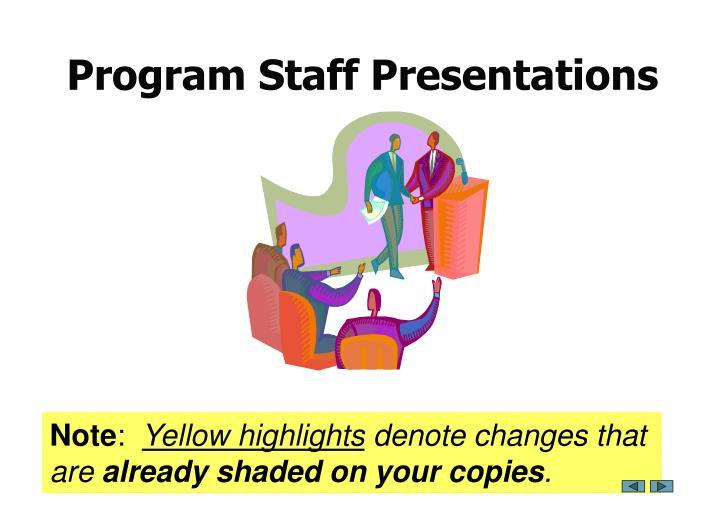 Program Staff Presentations