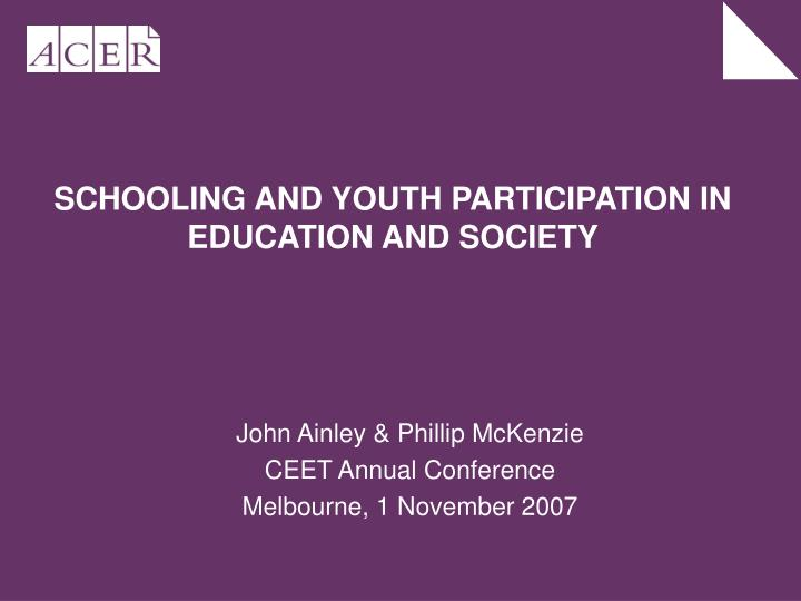 schooling and youth participation in education and society n.