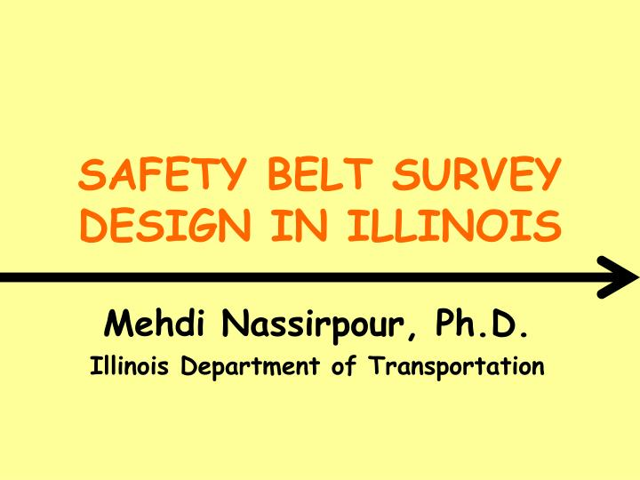 safety belt survey design in illinois n.