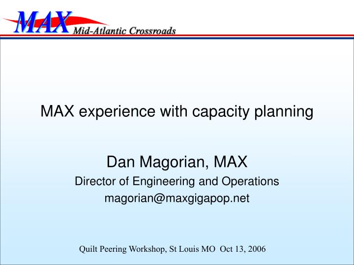 max experience with capacity planning n.