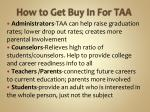 how to get buy in for taa