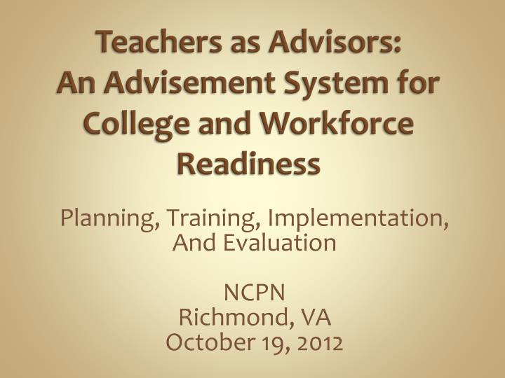 teachers as advisors an advisement system for college and workforce readiness n.