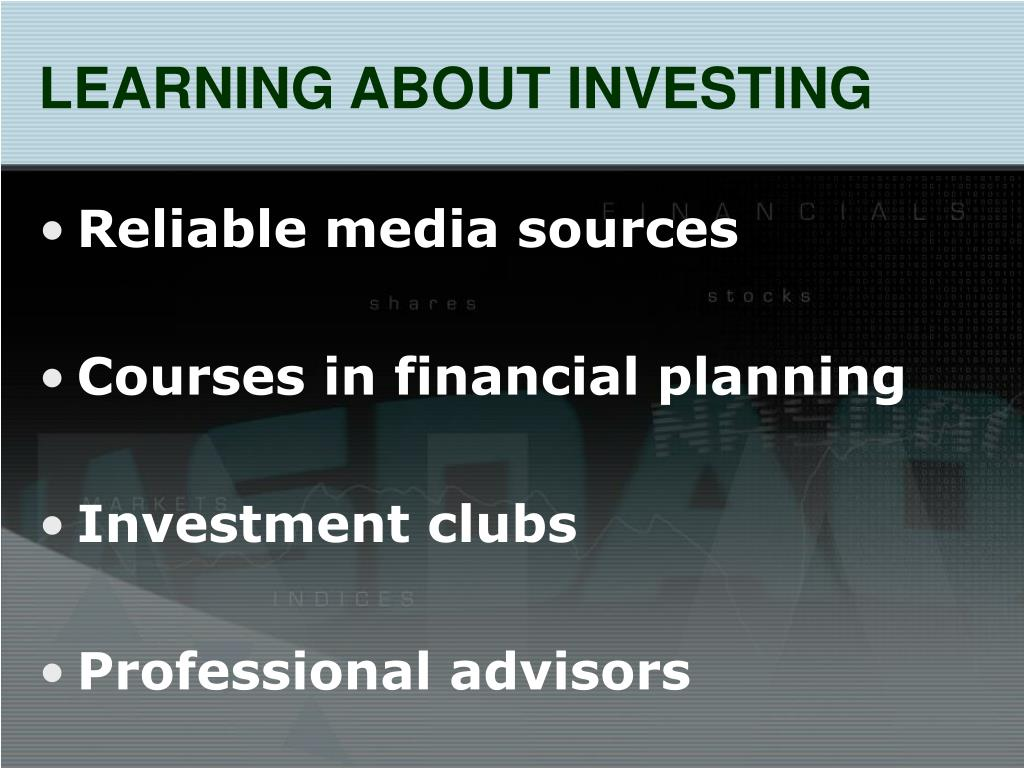 LEARNING ABOUT INVESTING