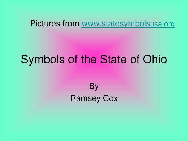 Ppt Symbols Of The State Of Ohio Powerpoint Presentation Id1473832