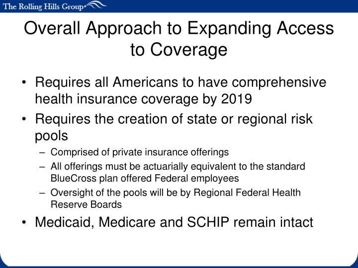 Overall Approach to Expanding Access to Coverage