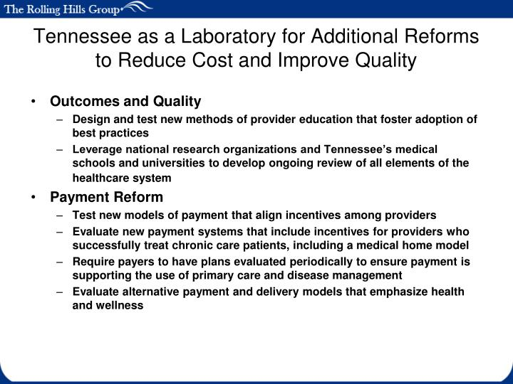 Tennessee as a Laboratory for Additional Reforms to Reduce Cost and Improve Quality