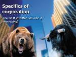 specifics of corporation
