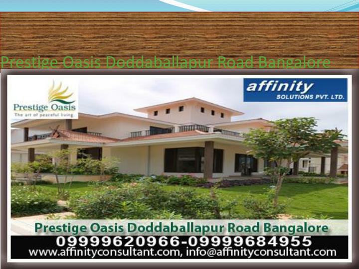 Prestige oasis doddaballapur road bangalore3