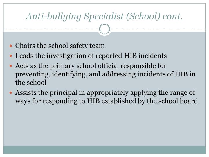 Anti-bullying Specialist (School) cont.