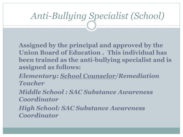 Anti-Bullying Specialist (School)