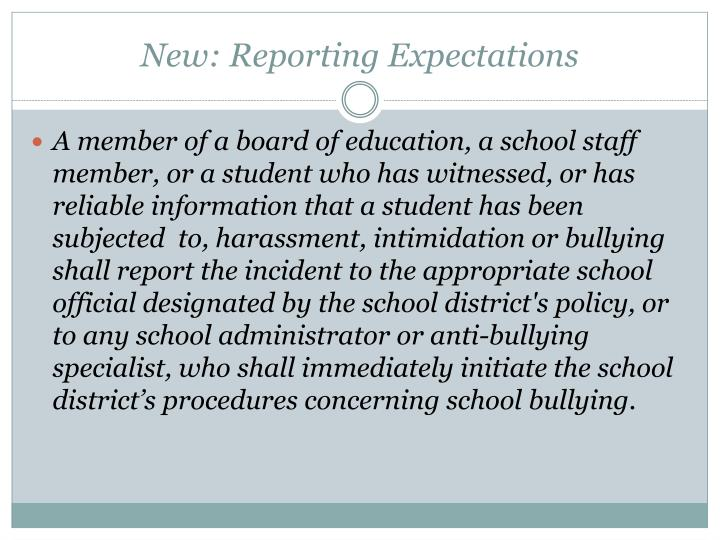 New: Reporting Expectations