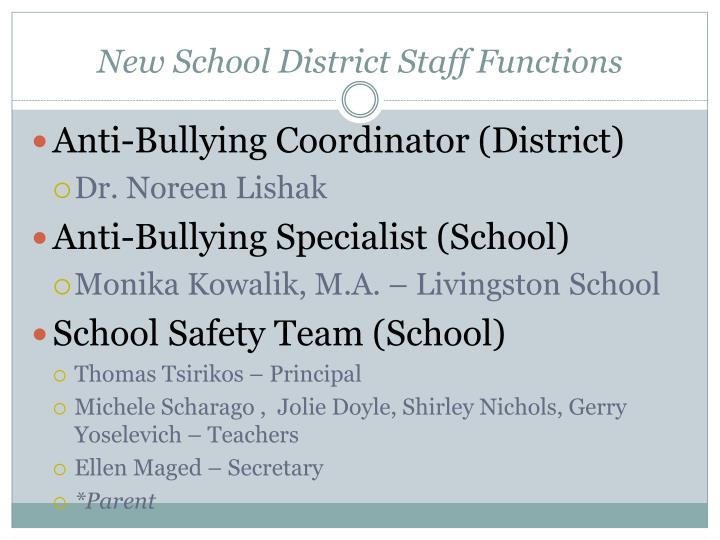 New School District Staff Functions