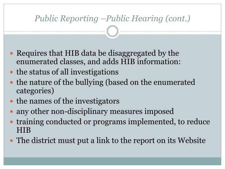 Public Reporting –Public Hearing (cont.)