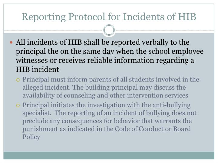 Reporting Protocol for Incidents of HIB