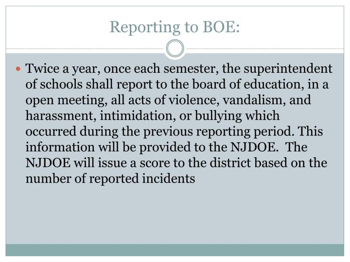 Reporting to BOE: