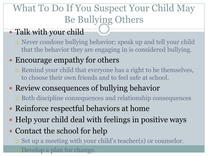 What To Do If You Suspect Your Child May Be Bullying Others