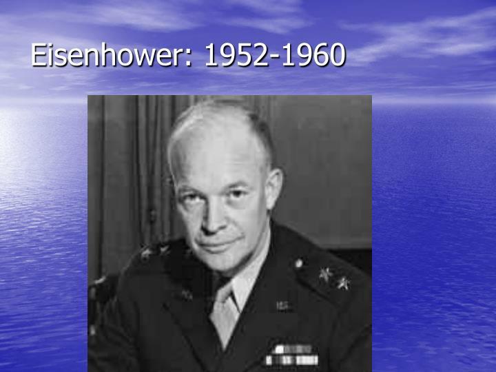 Eisenhower 1952 1960