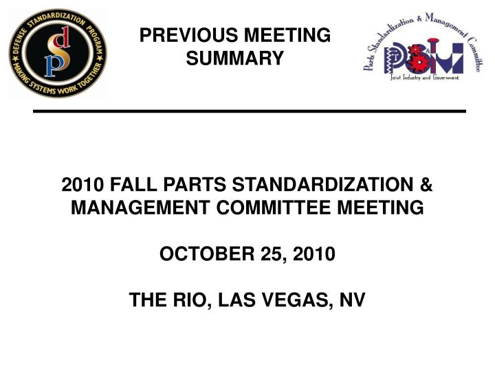 PREVIOUS MEETING SUMMARY