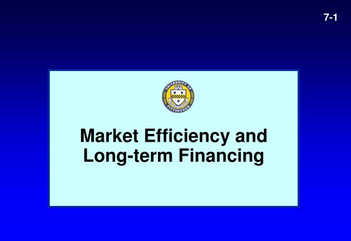 Market efficiency and long term financing