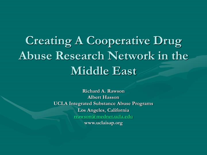 creating a cooperative drug abuse research network in the middle east n.