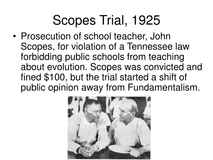 scopes trial essay Scopes trial essay correct, while others think creationism is the correct theory, and neither side can agree with the other the debate between these theories came to a head in the 1920s when a teacher, john scopes, was arrested and tried for teaching evolution in.