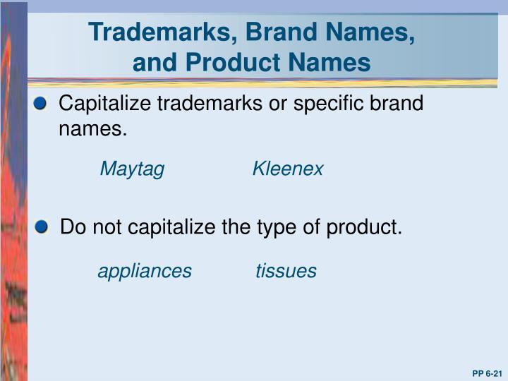 Trademarks, Brand Names,