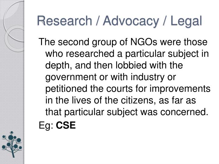 Research / Advocacy / Legal