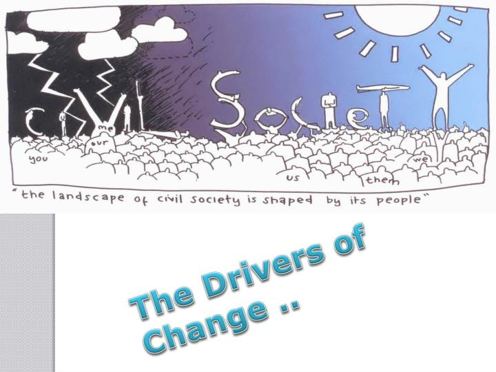 The Drivers of