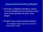 exponential smoothing models