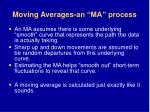moving averages an ma process