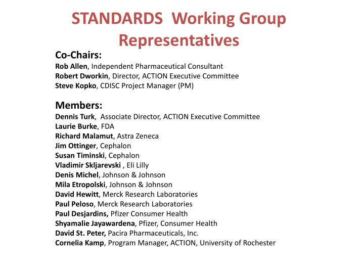 STANDARDS  Working Group Representatives