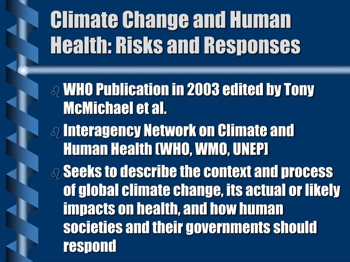 Climate Change and Human Health: Risks and Responses