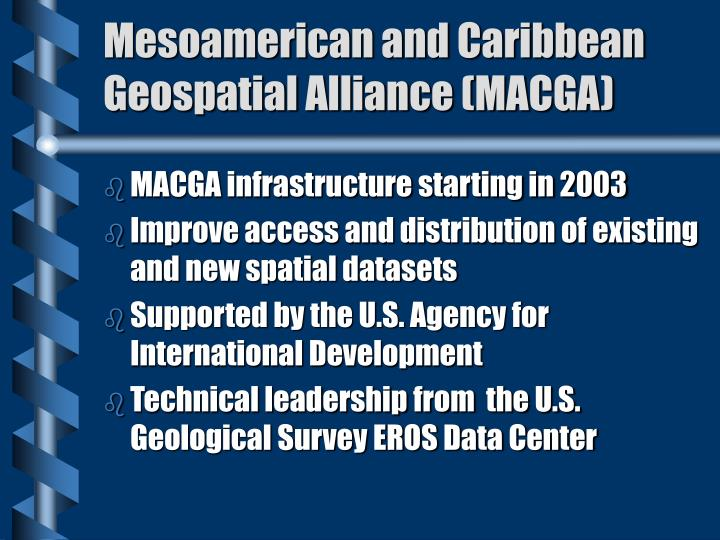 Mesoamerican and Caribbean Geospatial Alliance (MACGA)