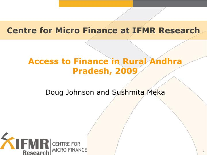 Centre for micro finance at ifmr research
