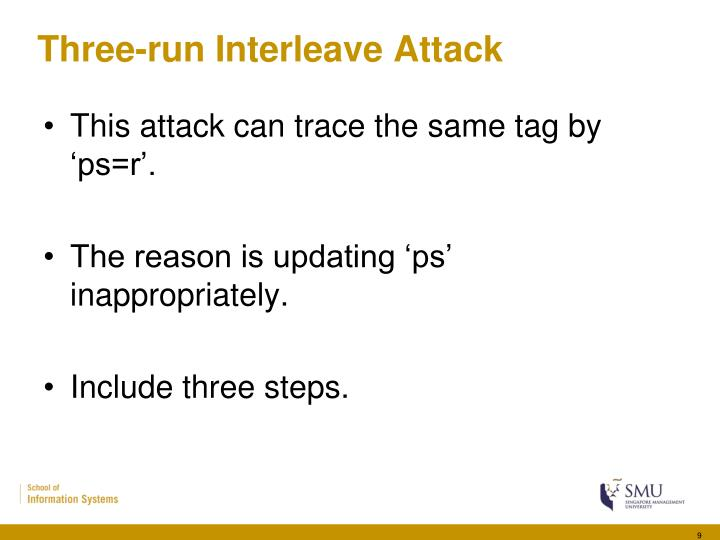 Three-run Interleave Attack