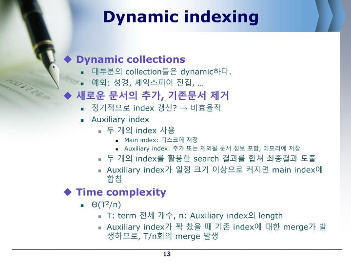 Dynamic indexing