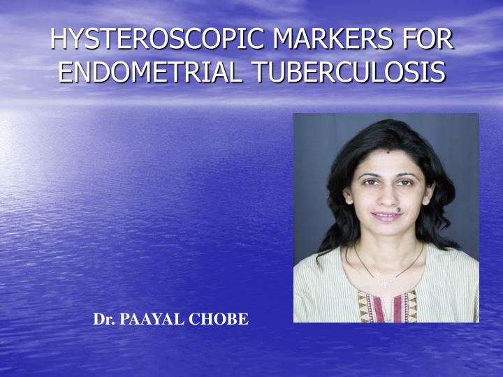 hysteroscopic markers for endometrial tuberculosis n.