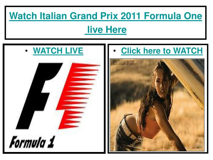 Watch italian grand prix 2011 formula one live here