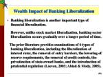 wealth impact of banking liberalization