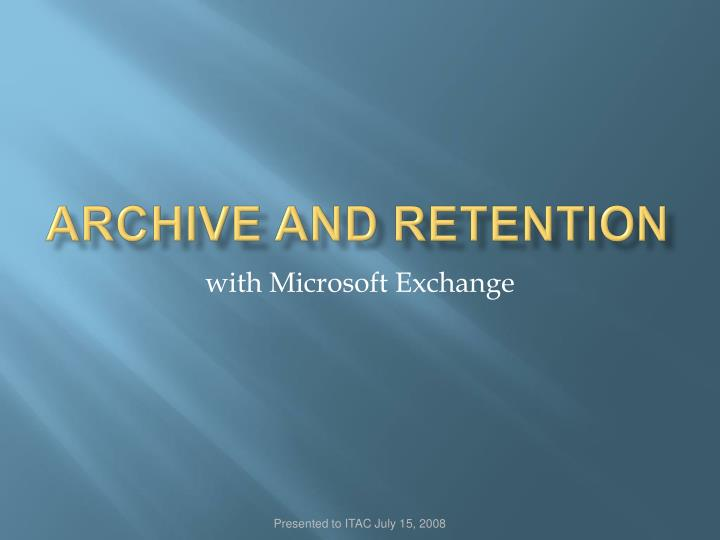 archive and retention n.