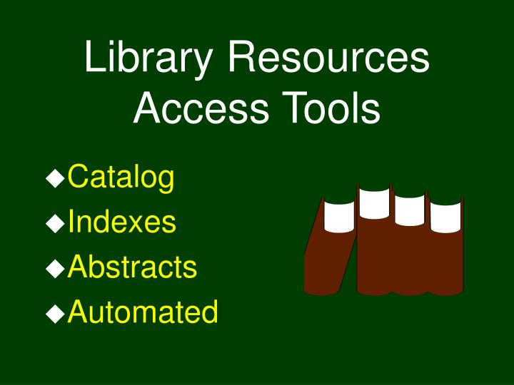 library resources access tools n.
