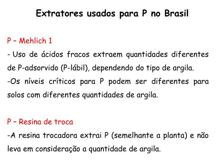 Extratores usados para P no Brasil