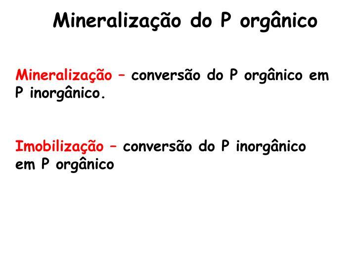 Mineralização do P orgânico