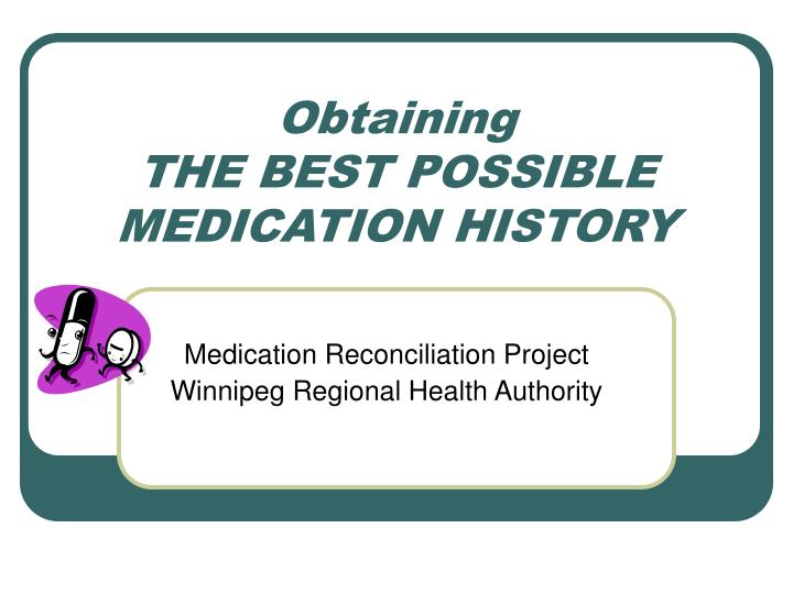 obtaining the best possible medication history n.